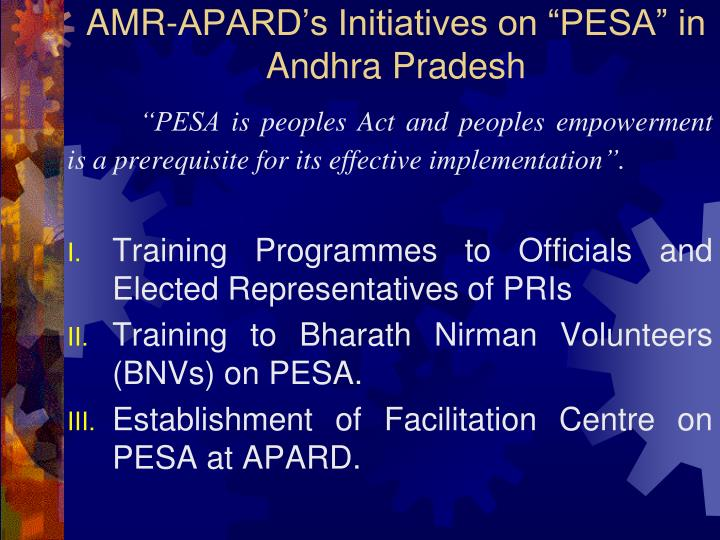 "AMR-APARD's Initiatives on ""PESA"" in Andhra Pradesh"