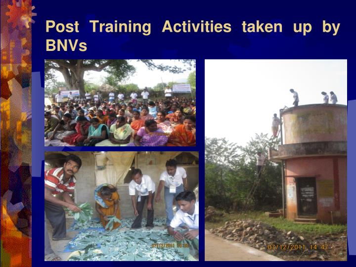 Post Training Activities taken up by BNVs