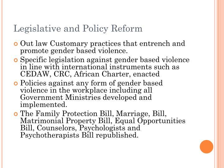 Legislative and Policy Reform