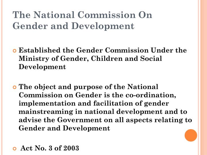 The National Commission On Gender and Development