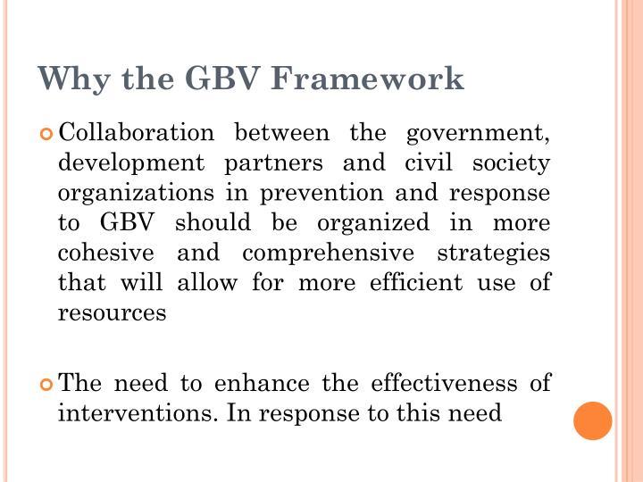 Why the GBV Framework