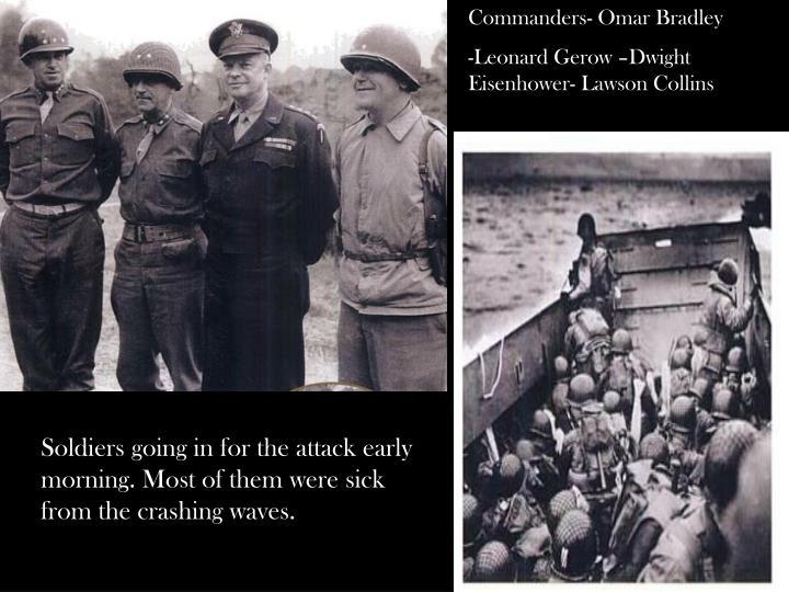 Commanders- Omar Bradley
