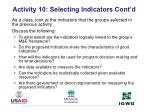 activity 10 selecting indicators cont d