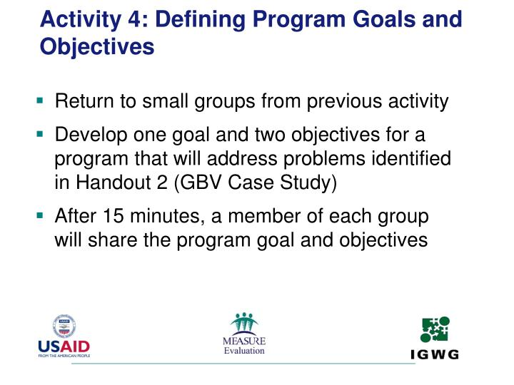 Activity 4: Defining Program Goals and Objectives