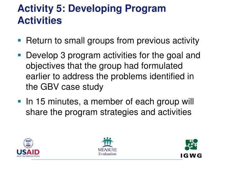 Activity 5: Developing Program Activities