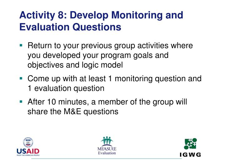 Activity 8: Develop Monitoring and Evaluation Questions