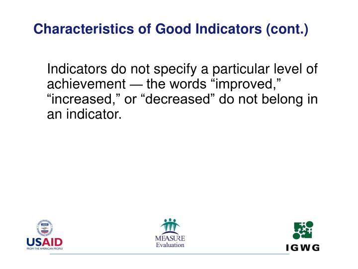 Characteristics of Good Indicators (cont.)