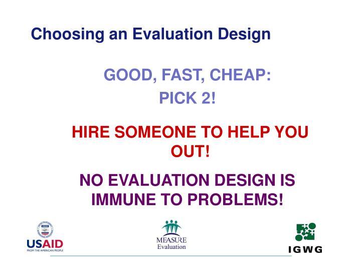 Choosing an Evaluation Design