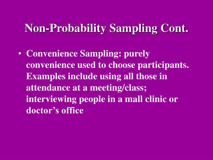 Non-Probability Sampling Cont.
