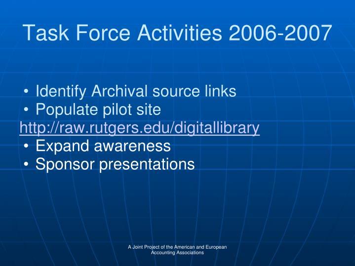 Task Force Activities 2006-2007