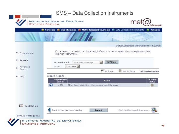 SMS – Data Collection Instruments