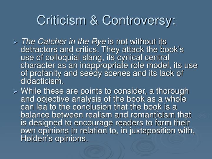 Criticism & Controversy: