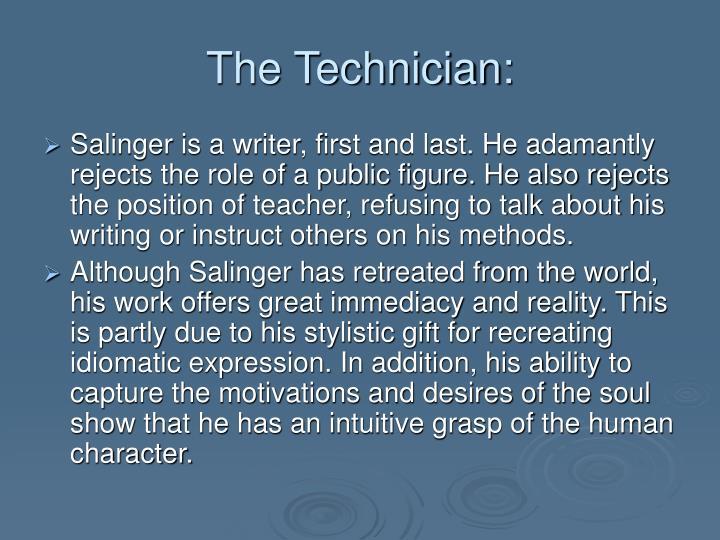 The Technician: