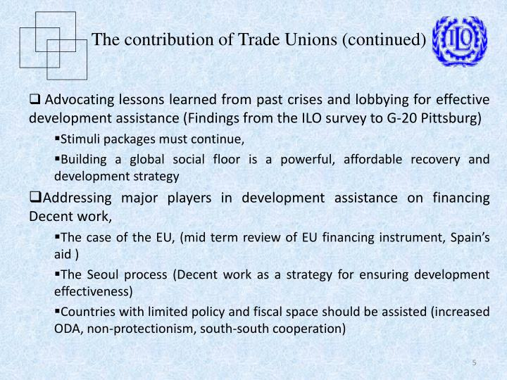 The contribution of Trade Unions (continued)
