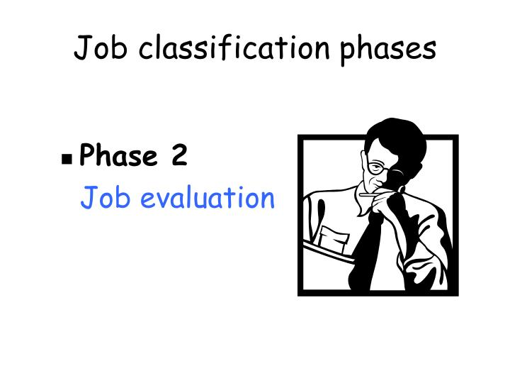 Job classification phases