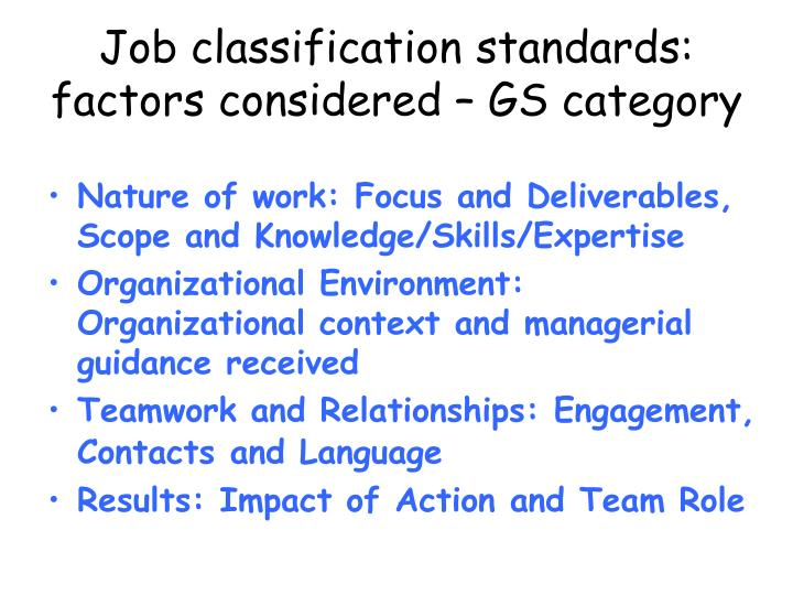 Job classification standards: factors considered – GS category