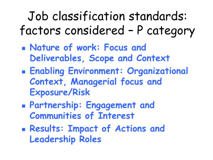 Job classification standards: factors considered – P category