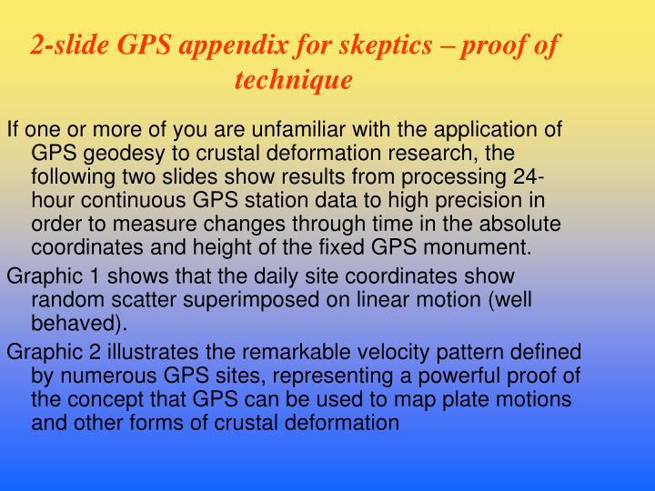 2-slide GPS appendix for skeptics – proof of technique