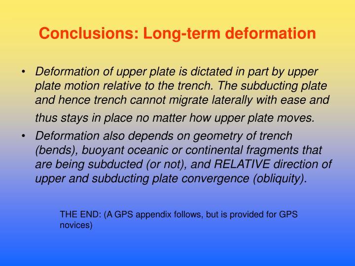 Conclusions: Long-term deformation