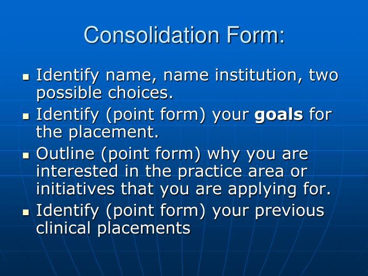 Consolidation Form: