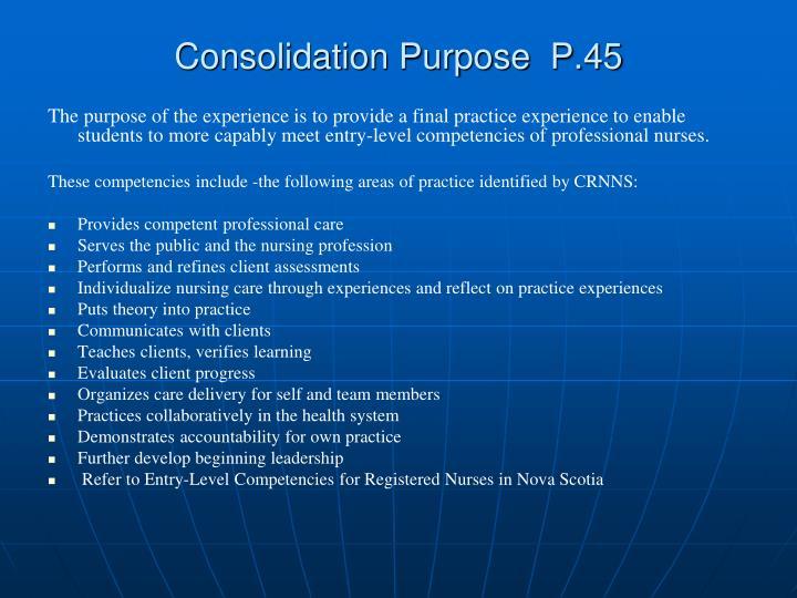 Consolidation Purpose  P.45