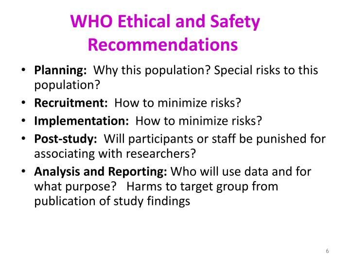 WHO Ethical and Safety Recommendations