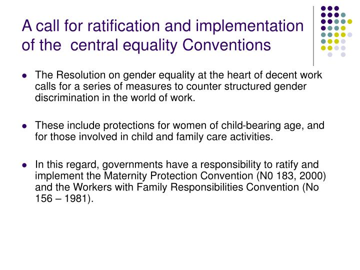 A call for ratification and implementation of the  central equality Conventions