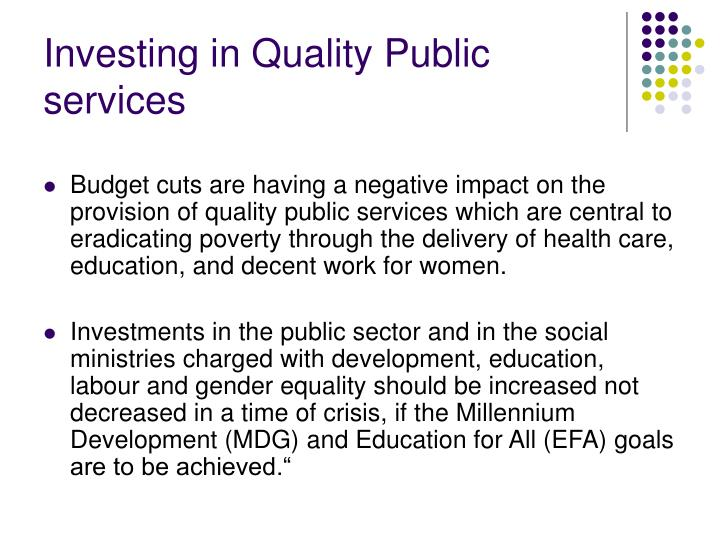 Investing in Quality Public services
