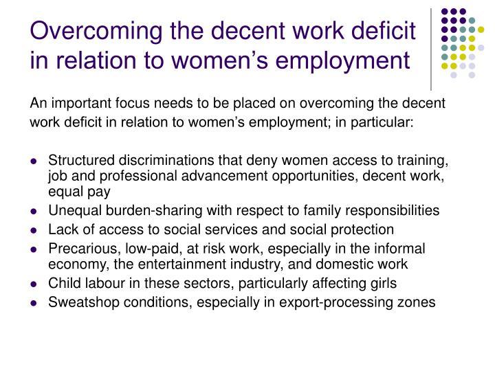 Overcoming the decent work deficit in relation to women's employment
