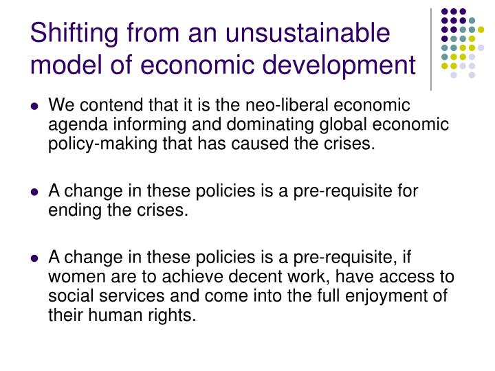 Shifting from an unsustainable model of economic development