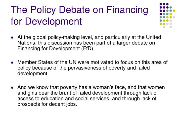 The Policy Debate on Financing for Development