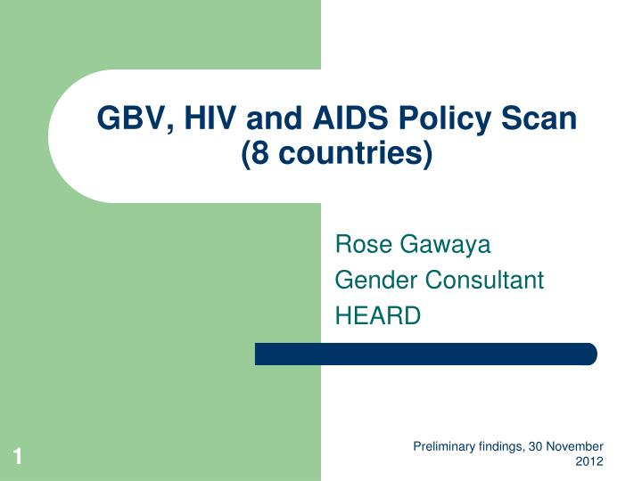 GBV, HIV and AIDS Policy Scan