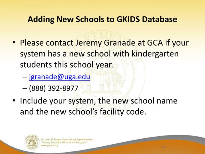 Adding New Schools to GKIDS Database