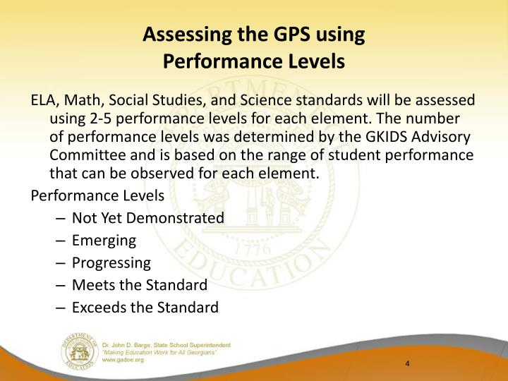 Assessing the GPS using