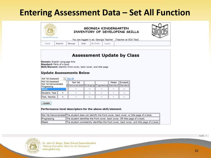 Entering Assessment Data – Set All Function