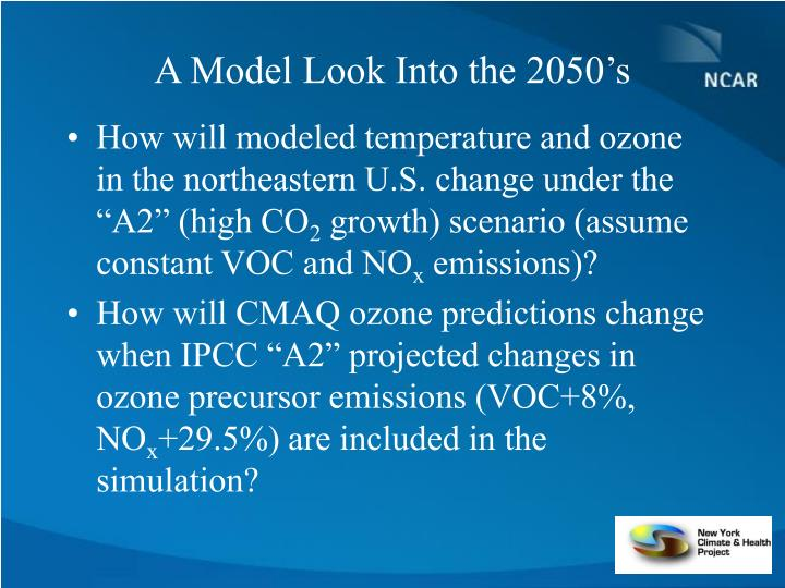 A Model Look Into the 2050's