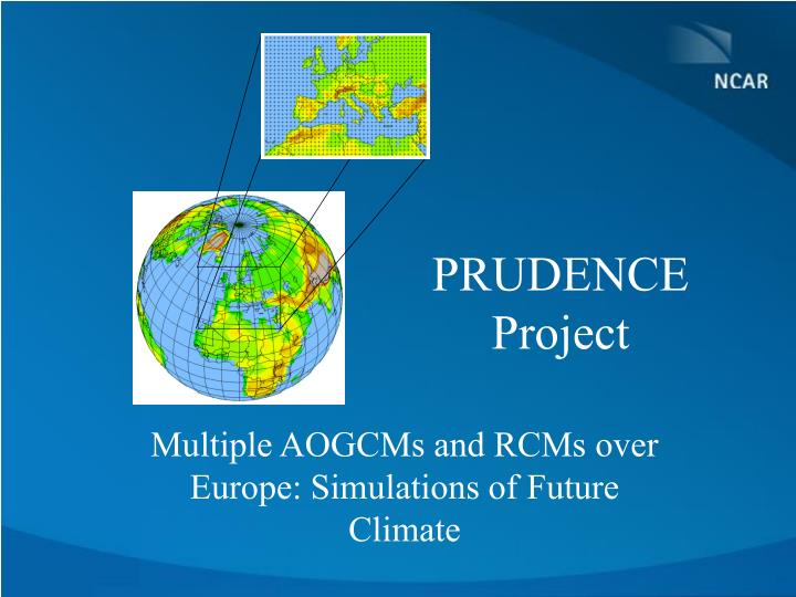 PRUDENCE Project