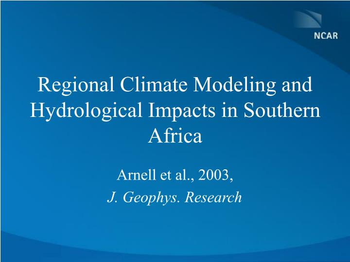 Regional Climate Modeling and Hydrological Impacts in Southern Africa
