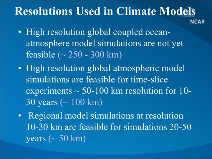 Resolutions Used in Climate Models