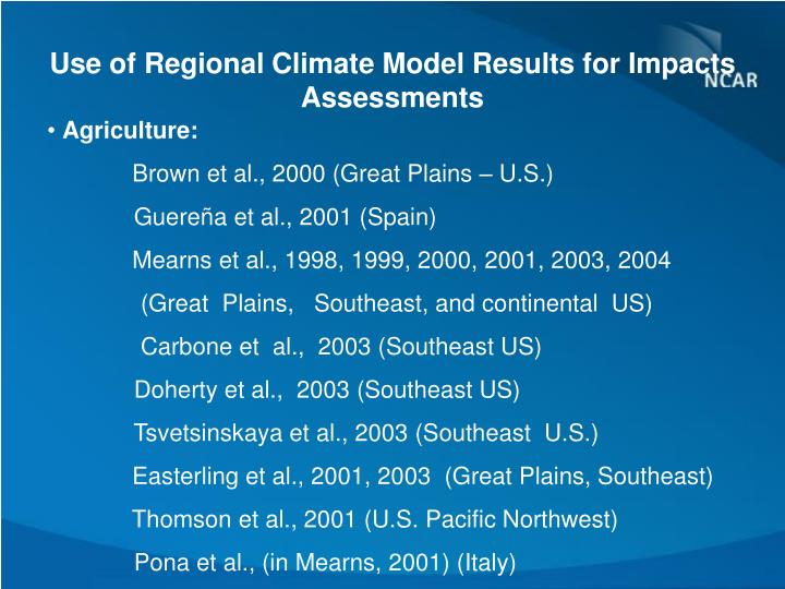Use of Regional Climate Model Results for Impacts Assessments