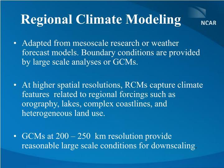 Regional Climate Modeling
