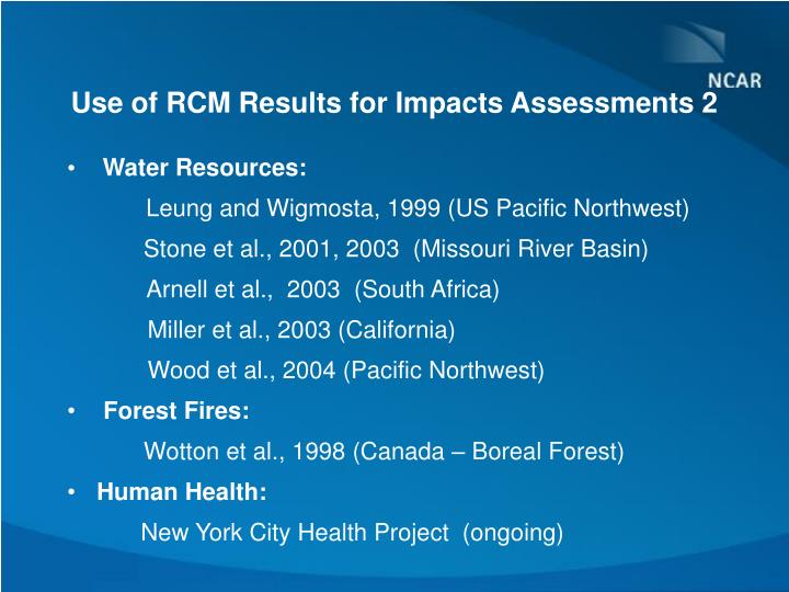 Use of RCM Results for Impacts Assessments 2