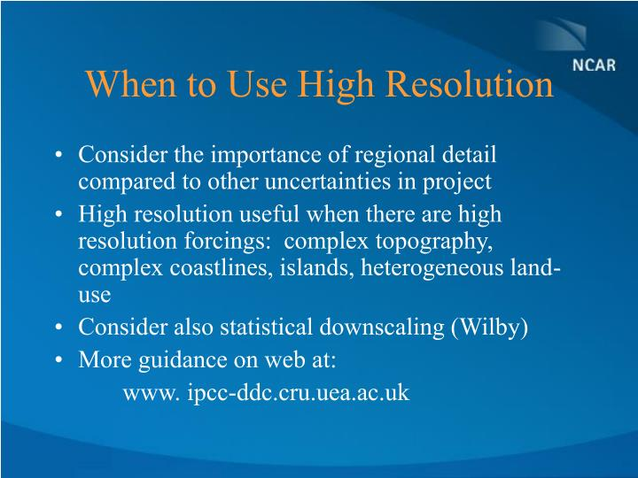 When to Use High Resolution