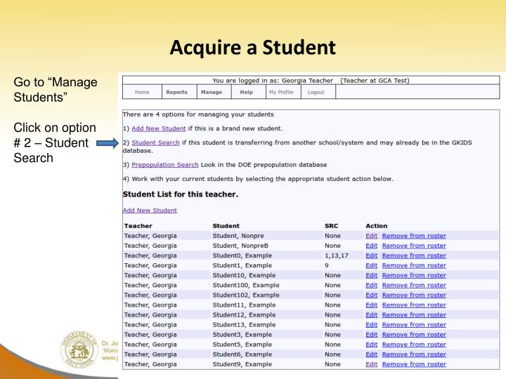 Acquire a Student