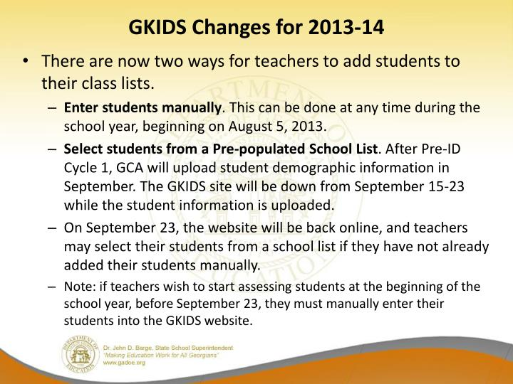 GKIDS Changes for 2013-14