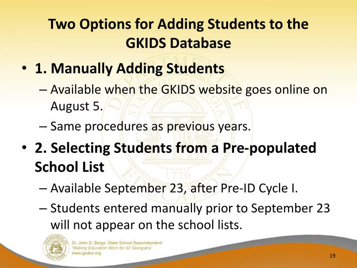 Two Options for Adding Students to the