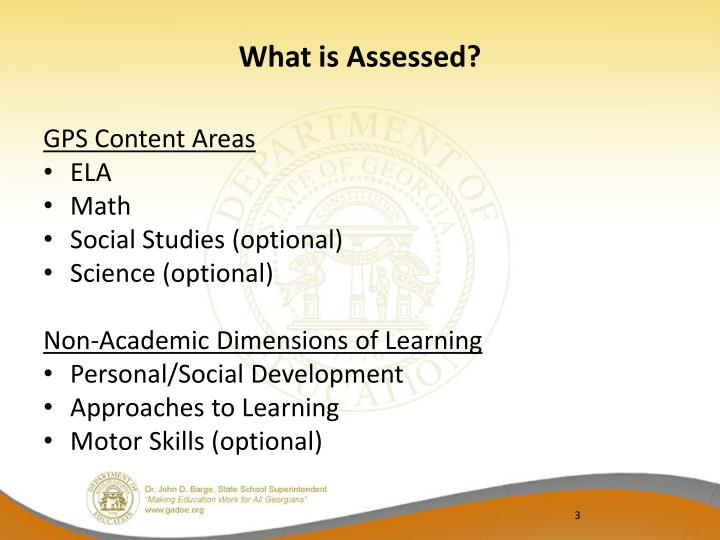 What is Assessed?