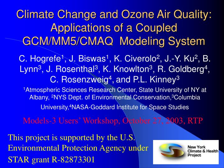 Climate change and ozone air quality applications of a coupled gcm mm5 cmaq modeling system