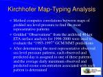 kirchhofer map typing analysis