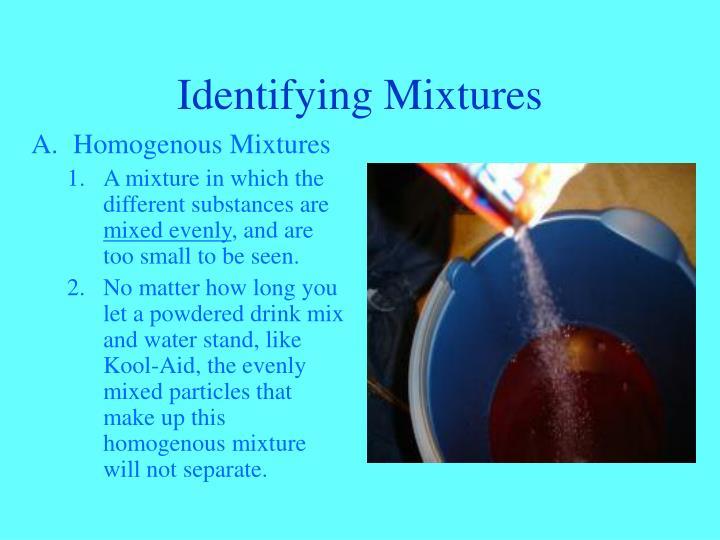 Identifying Mixtures